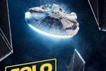 《游侠索罗》发布宣传片 千年隼号强势出镜成焦点