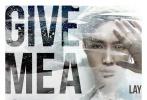 张艺兴(Lay)今日全球首发第三张个人专辑《梦不落雨林/NAMANANA》英文先行曲《Give Me A Chance》音源,正式开启向全世界推介M-Pop(Mandopop华语流行音乐)的全球音乐探索之旅。