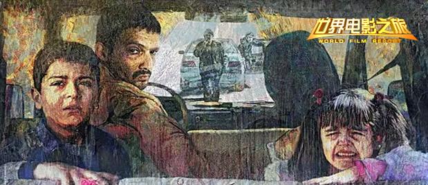 【世界电影之旅】厚积薄发异军突起的伊朗电影:动荡沉淀之下的波斯情怀